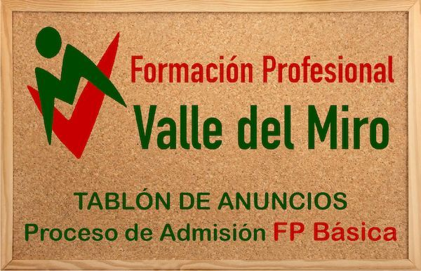 proceso de admisión FP Básica Valle del Miro